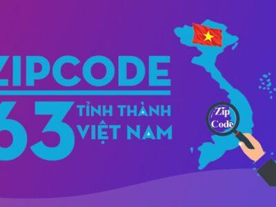 Mã Zip Code 63 tỉnh thành Việt Nam